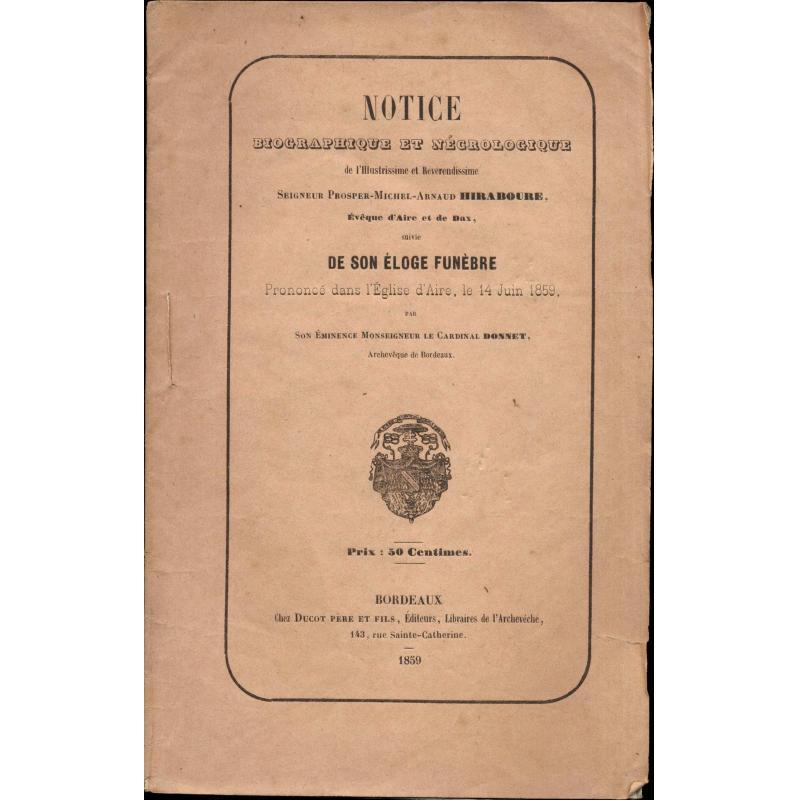 Notice biographique et nécrologique de l'illustrissime et reverendissime Hirabou