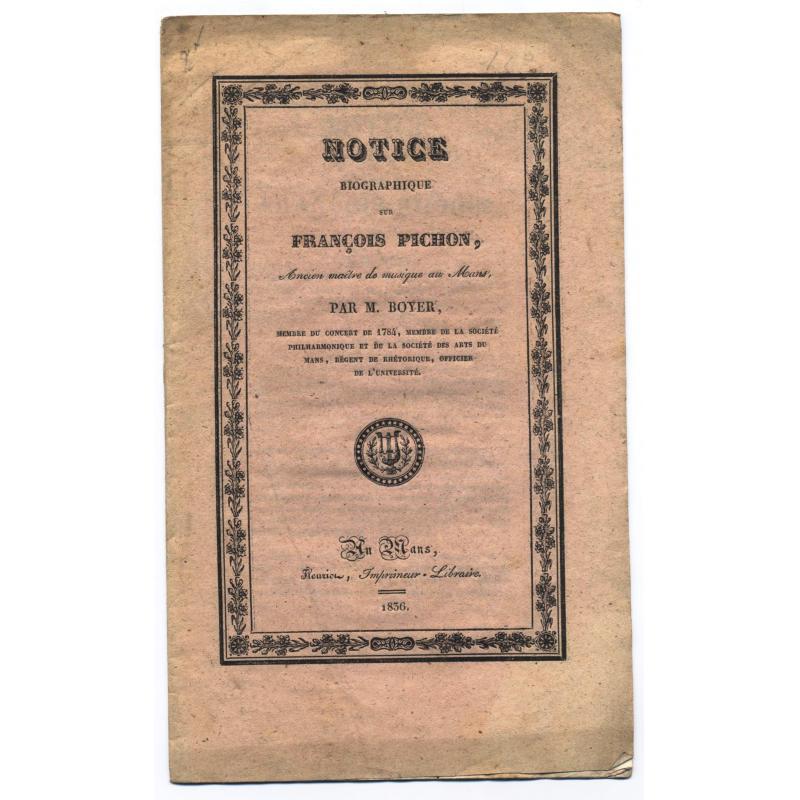 Notice biographique sur Francois Pichon ancien maitre de musique au Mans