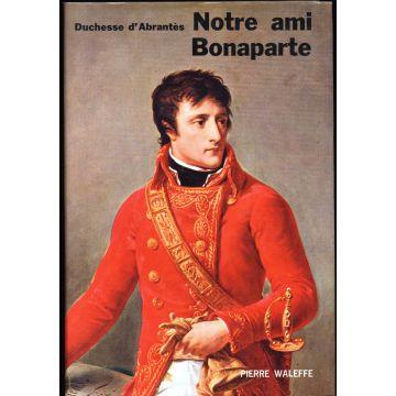 Notre ami Bonaparte