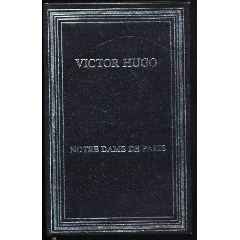 Notre Dame de Paris Collection Les cent livres