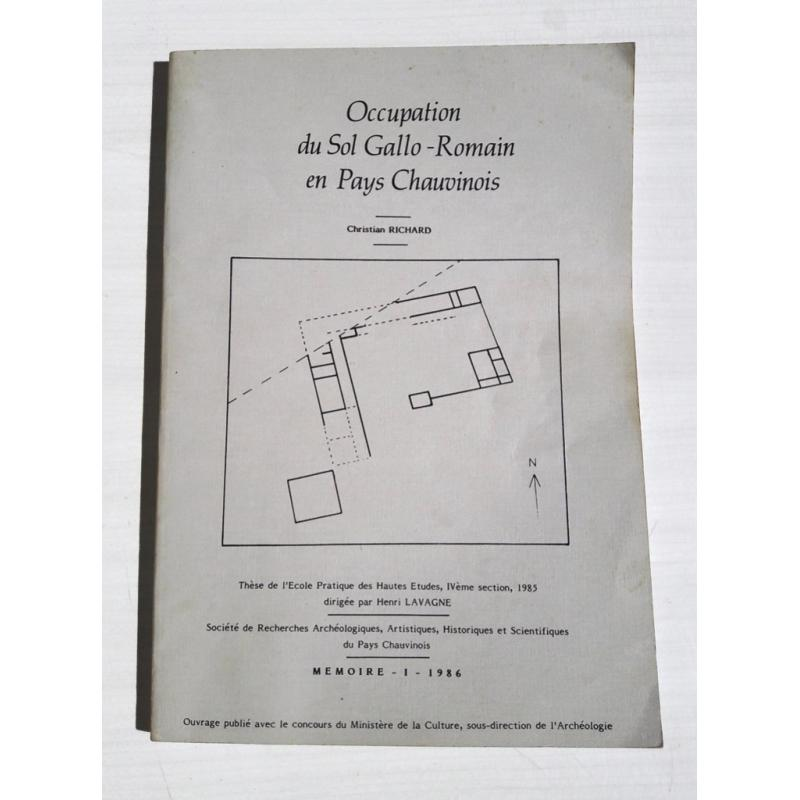 Occupation du sol gallo-romain en pays chauvinois Thèse de l'EPHE
