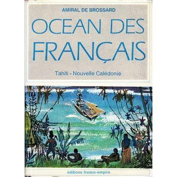 Océan des français. Tahiti - Nouvelle Calédonie