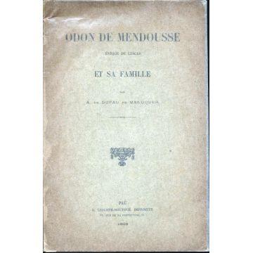 Odon de Mendousse eveque de Lescar et sa famille