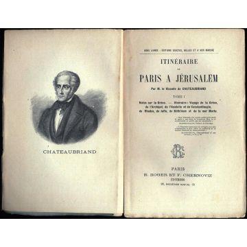 Oeuvres choisies de Chateaubriand Tome 1 Itineraire de Paris à Jerusalem