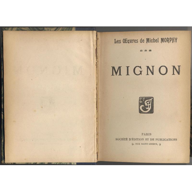 Oeuvres de Michel Morphy - Mignon - en 10 volumes