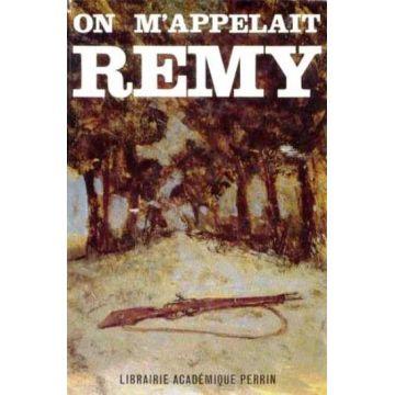 On m'appelait Remy