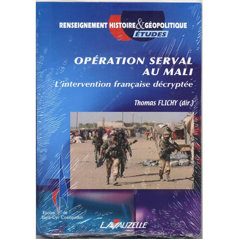 Opération Serval au Mali l'intervention française décryptée