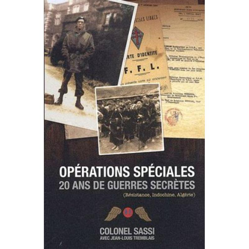 Opérations spéciales 20 ans de guerres secrètes