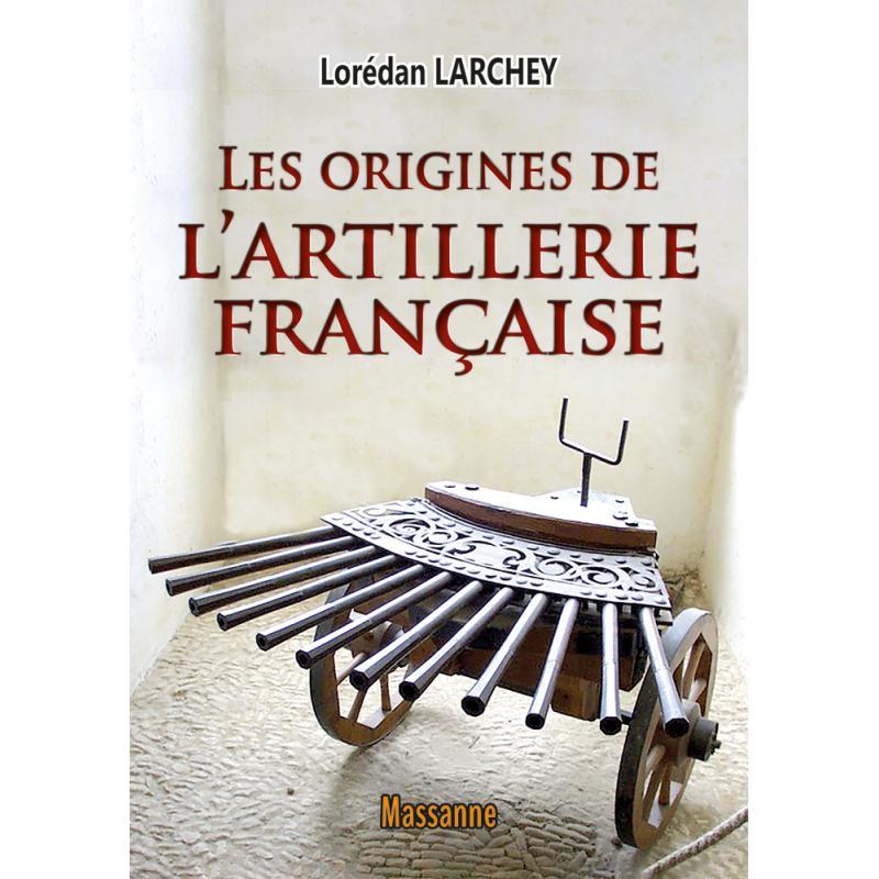 Origines de l'artillerie française