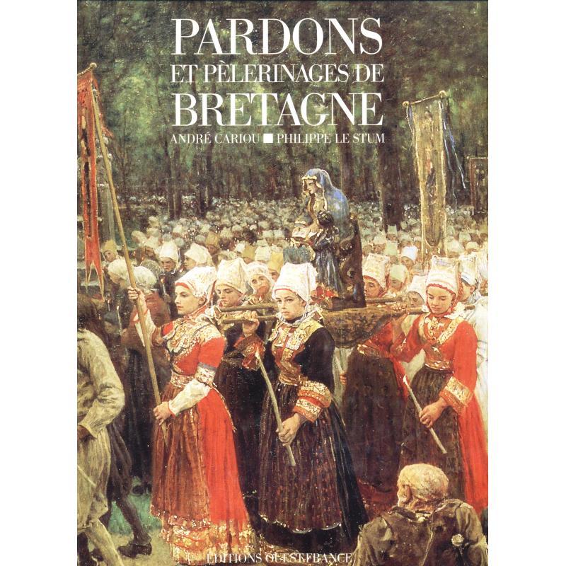 Pardons et pelerinages de Bretagne