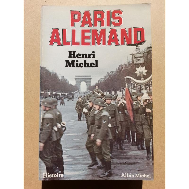Paris allemand ENVOI de l'AUTEUR à MICHEL DEBRE
