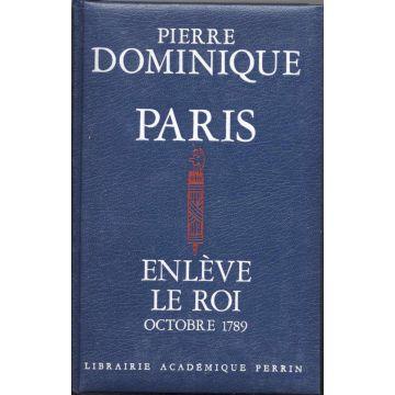 Paris enlève le Roi - octobre 1789