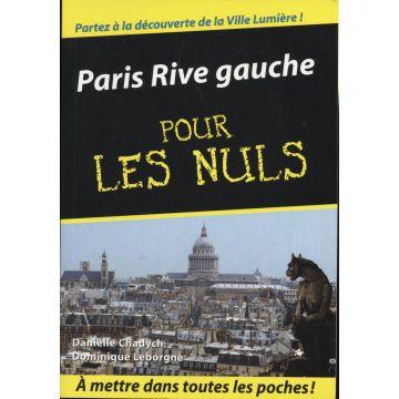 Paris rive gauche pour les nuls
