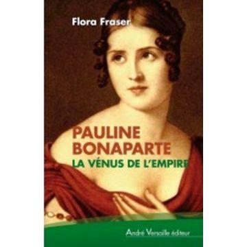Pauline Bonaparte la Vénus de l'Empire