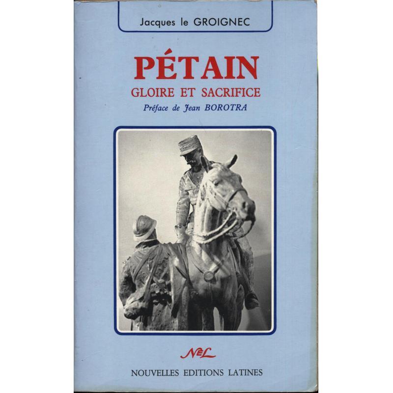 Pétain gloire et sacrifice