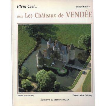 Plein ciel,,, sur les chateaux  de Vendée