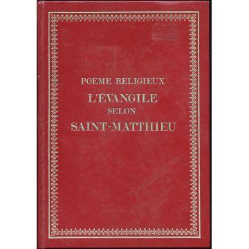 Poème religieux. L'Evangile selon Saint-Matthieu