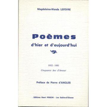 Poemes d'hier et d'aujourd'hui + Reves et realites (2 livres de Poesie)
