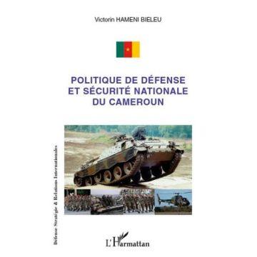 Politique de défense et sécurité nationale du Cameroun