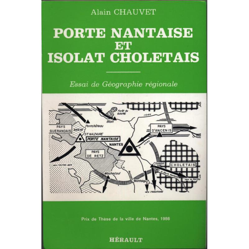 Porte nantaise et isolat choletais