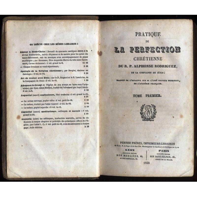 Pratique de la perfection chretienne 3 premiers tomes