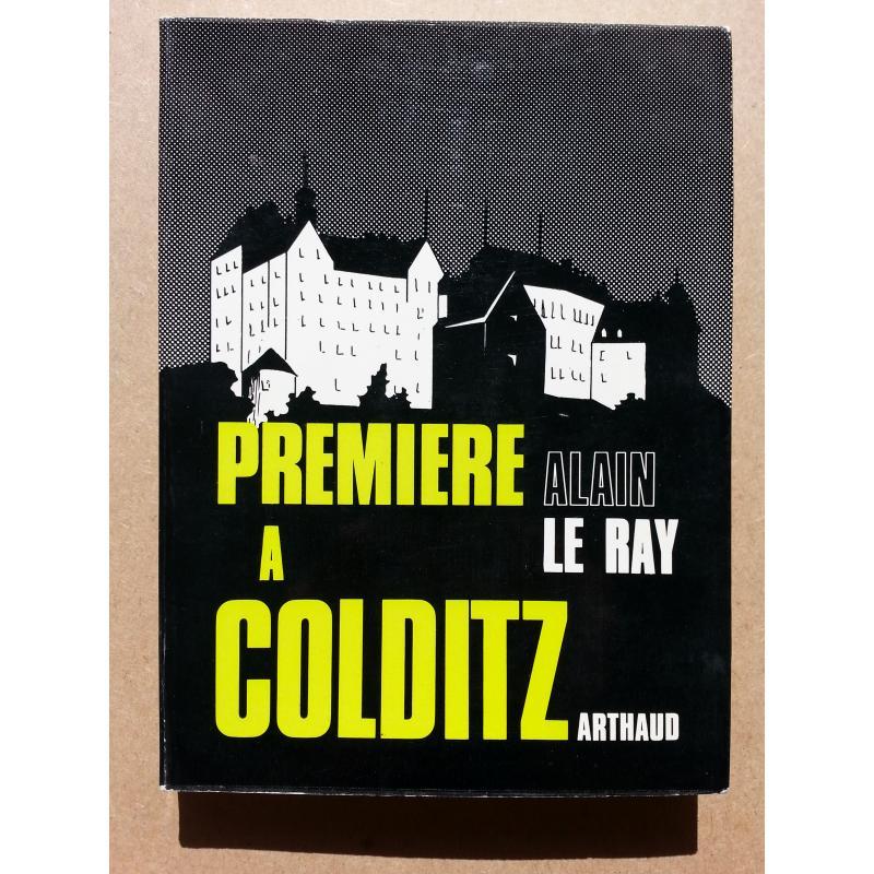 Première à Colditz (ENVOI à Michel Debré)