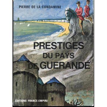 Prestiges du pays de Guérande