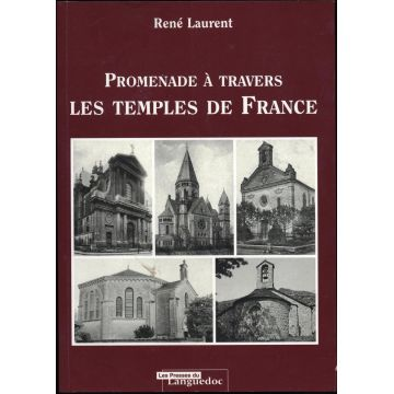 Promenade a travers les temples de France