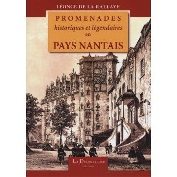 Promenades historiques et légendaires en Pays Nantais