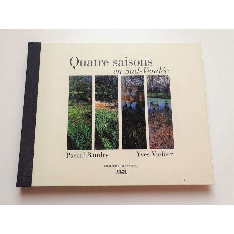 Quatre Saisons en Sud Vendée