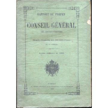 Rapport du prefet au conseil general des Hautes-Pyrénées et procès-verbaux des délibérations de ce conseil 1863