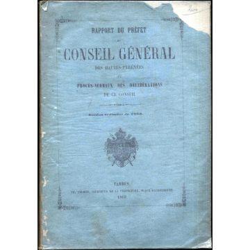 Rapport du prefet au conseil general des Hautes-Pyrénées et procès-verbaux des délibérations de ce conseil 1868