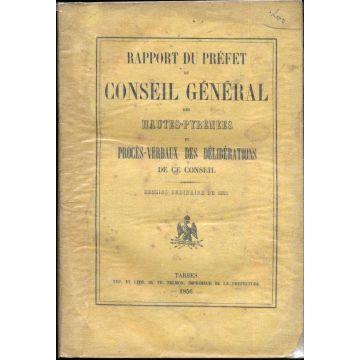 Rapport du Préfet au conseil general des Hautes-Pyrénées et procès-verbaux des délibérations de ce conseil 1856