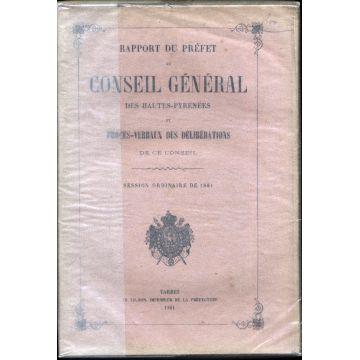 Rapport du Préfet au conseil général des Hautes-Pyrénées et PV  1861