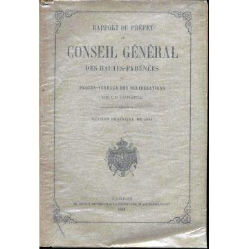 Rapport du Préfet au conseil general des Hautes-Pyrénées et PV 1860