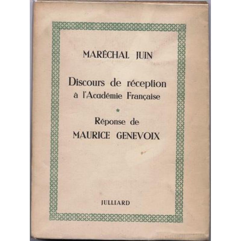 Réception du Maréchal Juin à l'Académie Française numeroté