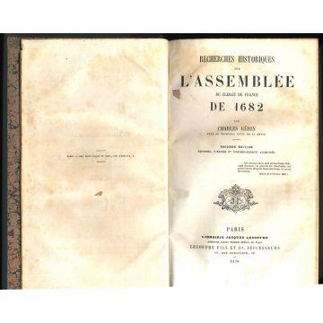 Recherches historiques sur l'Assemblee du Clergé de France de 1682