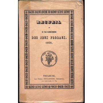 Recueil de l'académie des jeux floraux 1938
