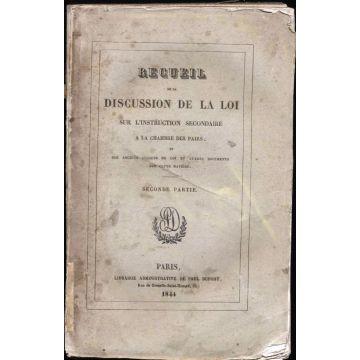Recueil de la discussion de la loi sur l'instruction secondaire a la chambre des pairs 1844