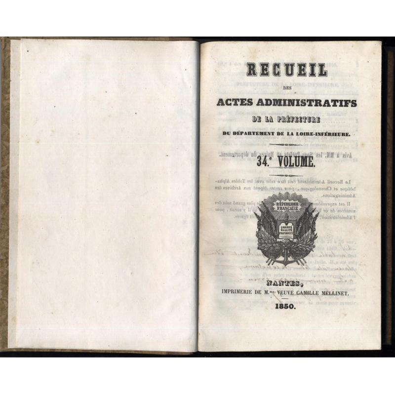 Recueil des actes administratifs de la préfecture de Loire-inferieure 1850
