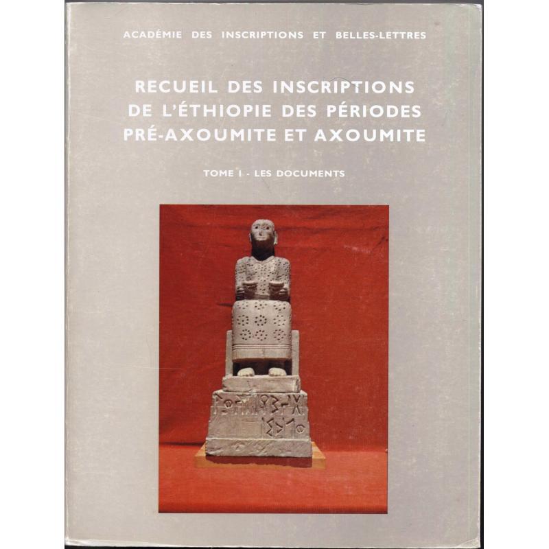 Recueil des inscriptions de l'Ethiopie des périodes pré-axoumite et axoumite T1