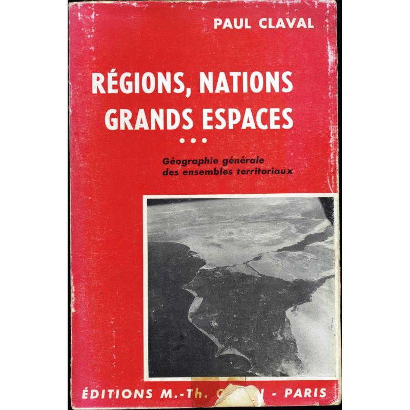Régions, nations, grands espaces