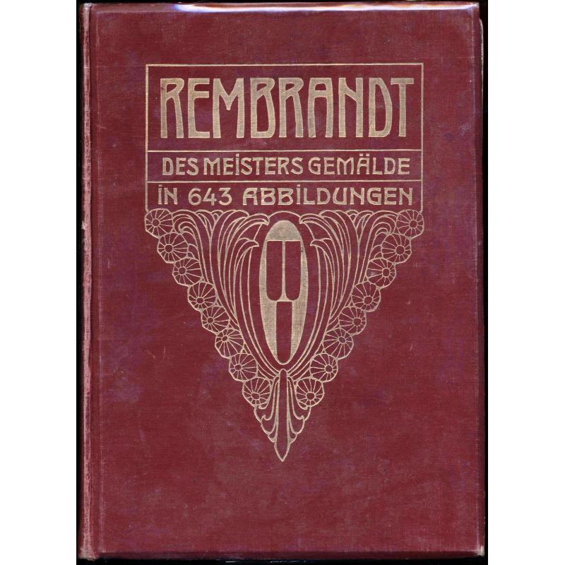 Rembrandt des meisters gemälde in 643 abbildungen
