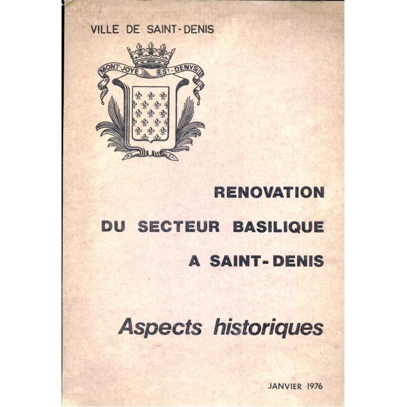 Rénovation du secteur basilique à Saint-Denis aspects historiques