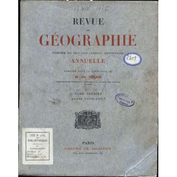 Revue de geographie annuelle Tome premier 1906-1907