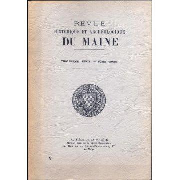 Revue historique et archeologique du Maine 3e serie tome 3