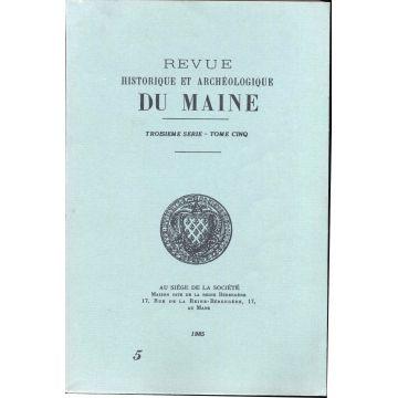 Revue historique et archeologique du Maine 3e serie tome 5