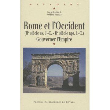 Rome et l'Occident (IIe siècle av. J.C- IIe siècle ap. J.C)