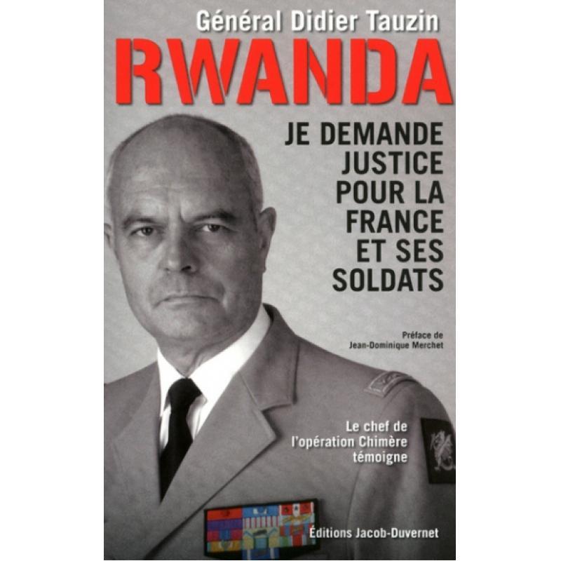 Rwanda je demande justice pour la France et ses soldats