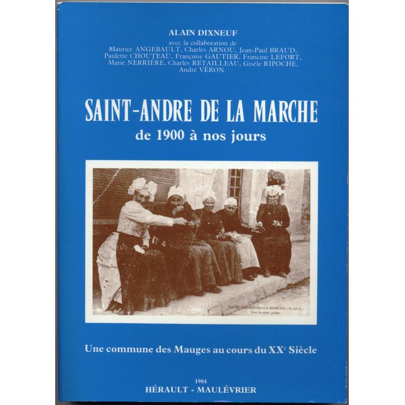 Saint-André de la Marche de 1900 à nos jours